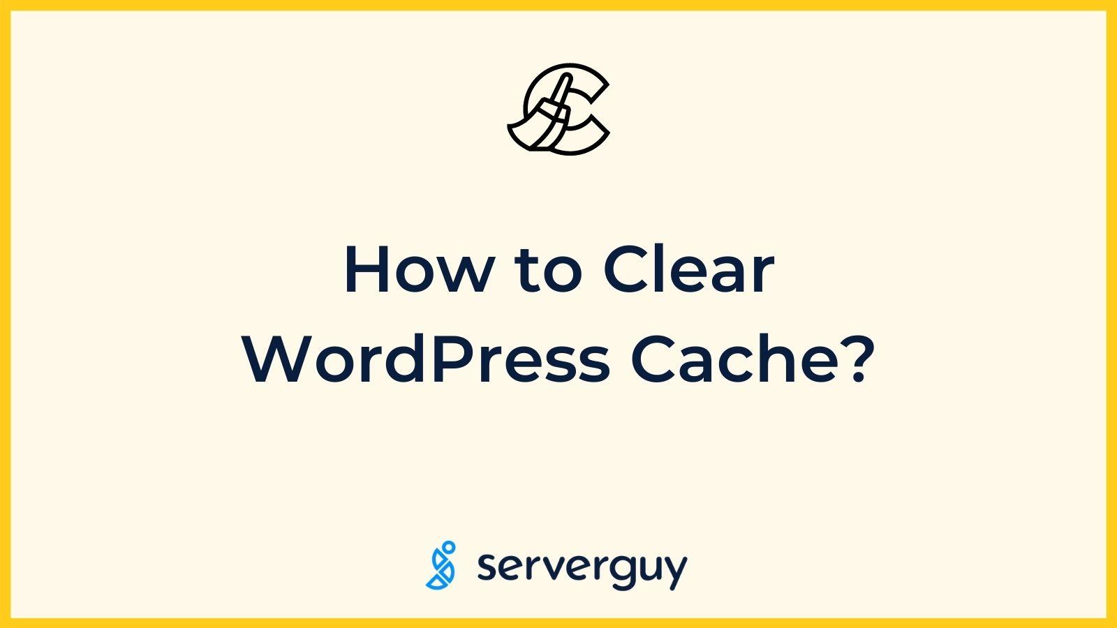 Clear WordPress Cache