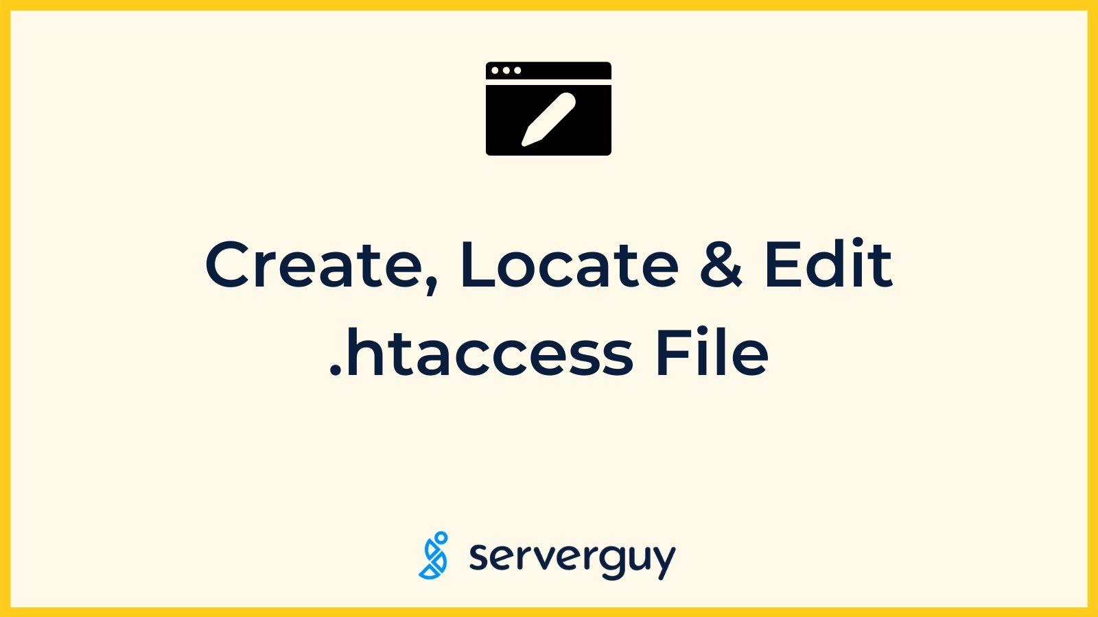 Create Locate and Edit htaccess File