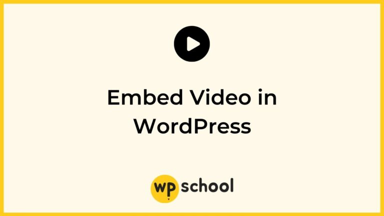 Embed Video in WordPress