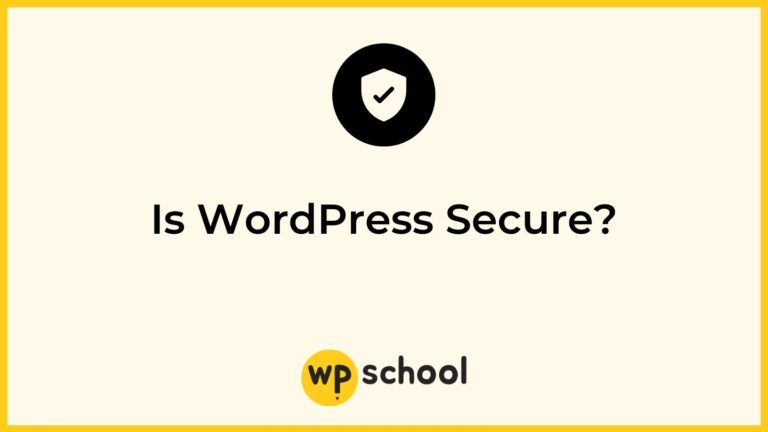 Is WordPress Secure