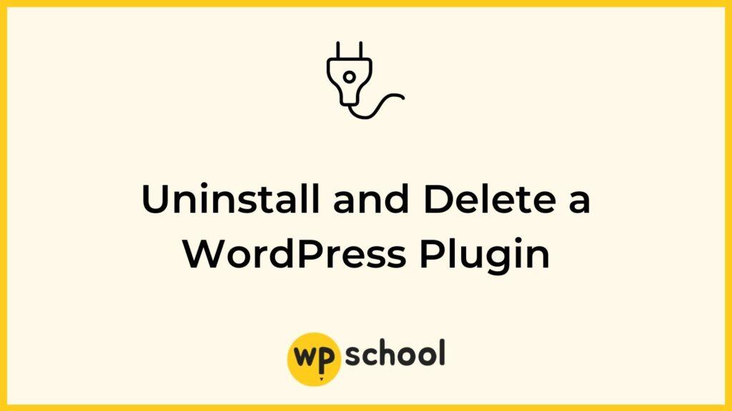 Uninstall WordPress Plugin