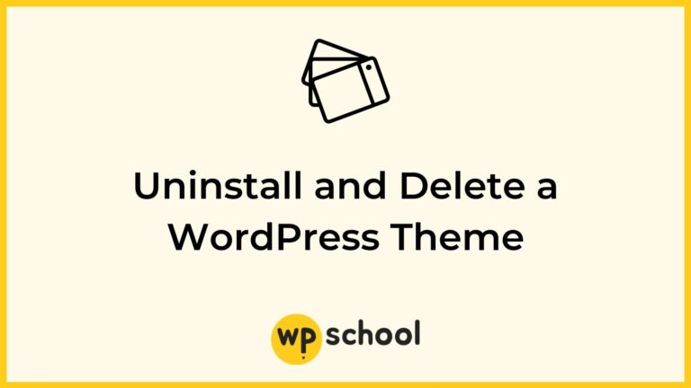 Uninstall WordPress Theme